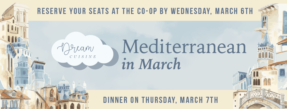 Mediterranean Dream Cuisine March 7th
