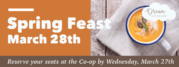 Spring Feast Dream Cuisine March 28th